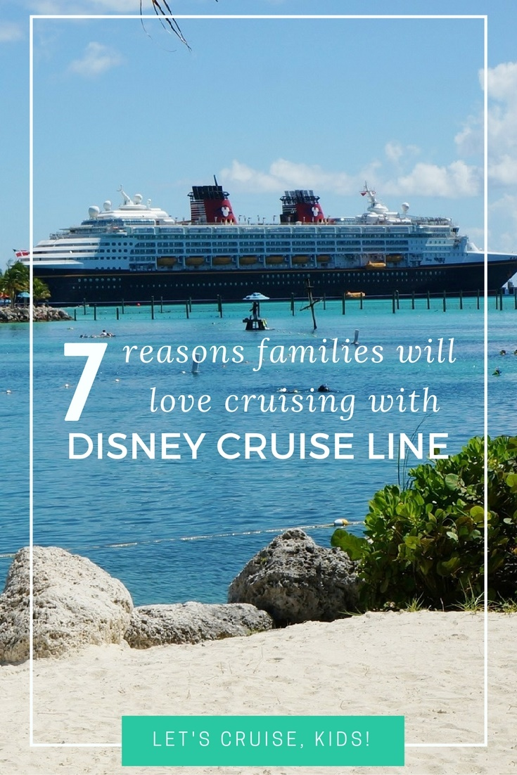7 Reasons to Cruise with Disney Cruise Line
