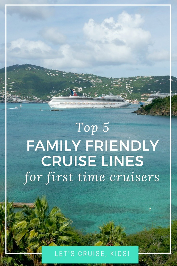 Best kid-friendly cruise lines for families cruising for the first time - Let's Cruise Kids blog