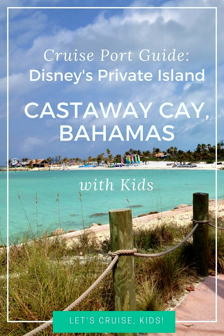 Cruise Port Guide - Disney's Private Island Castaway Cay Bahamas