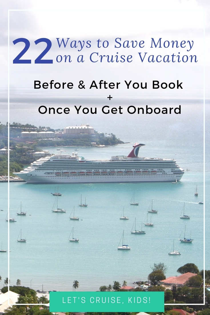 22 Easy Ways to Stick to Your Cruise Vacation Budget & Hopefully Save Even More Money
