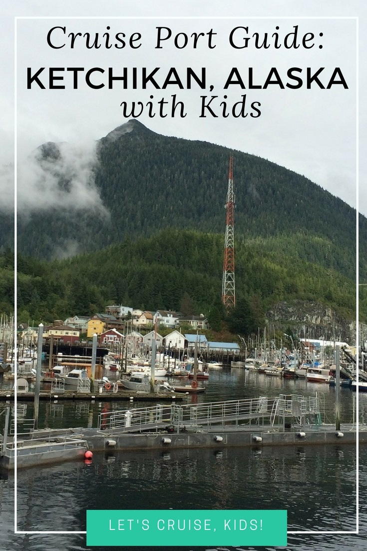 Things to Do in Ketchikan Alaska with Kids - Attractions, Tours, Restaurants and Travel Tips - Cruise Port Guide