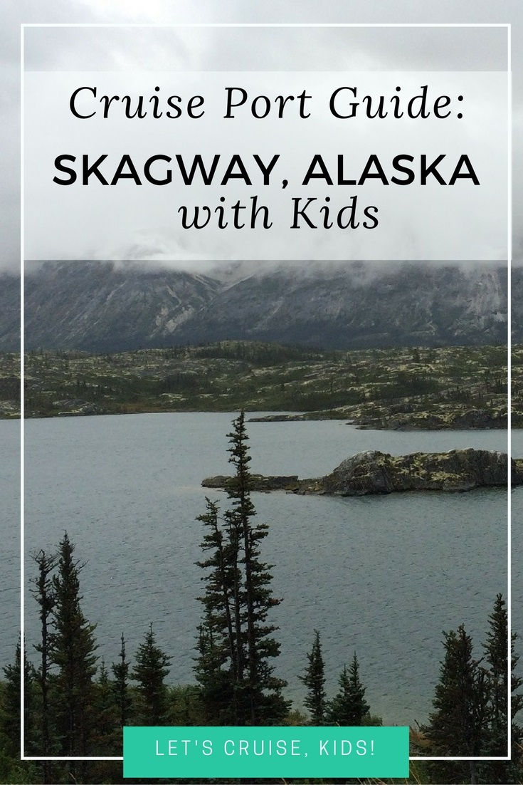 Things to Do with Kids in Skagway Alaska - Cruise Port Guide - Attractions, Activities and Restaurants