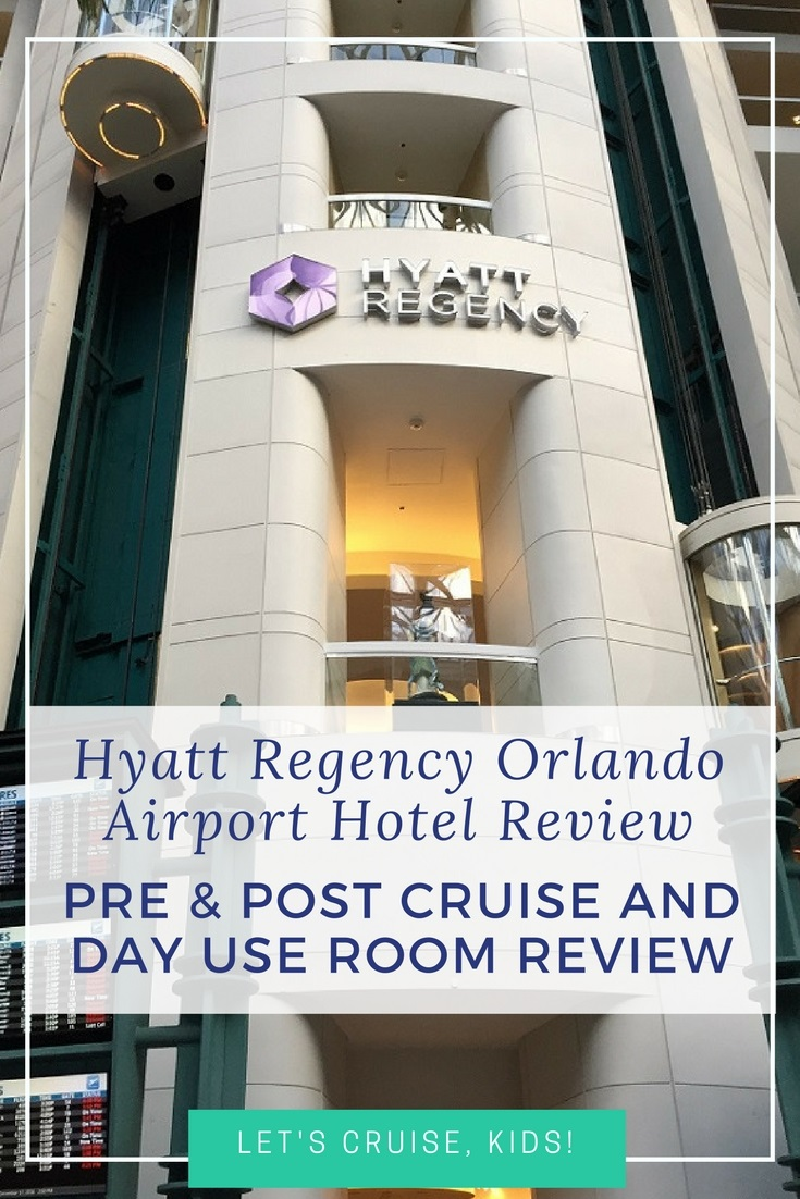 Hyatt Regency Orlando Airport Hotel Review - Pre Cruise, Post Cruise and Day Use Room