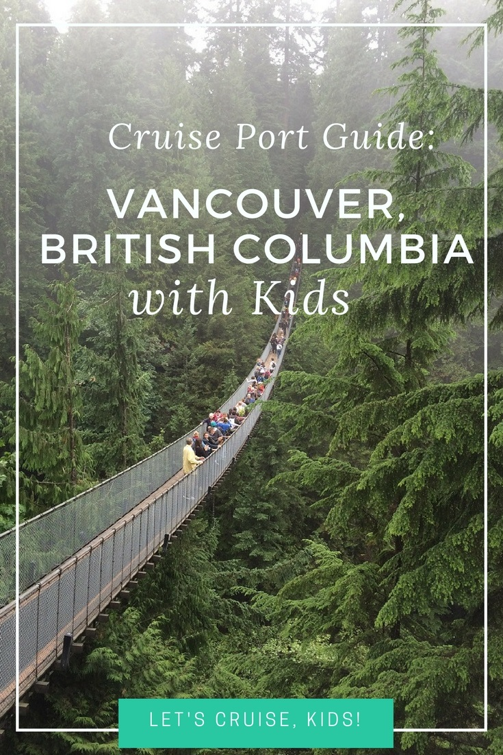 Where to Stay, What to Do with Kids in Vancouver Near Canada Place Cruise Port - Cruise Port Guide