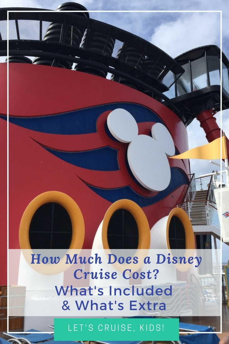 Disney Cruise Line Cost - What's Included and What's Extra
